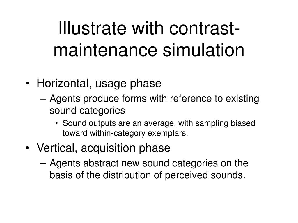 Illustrate with contrast-maintenance simulation