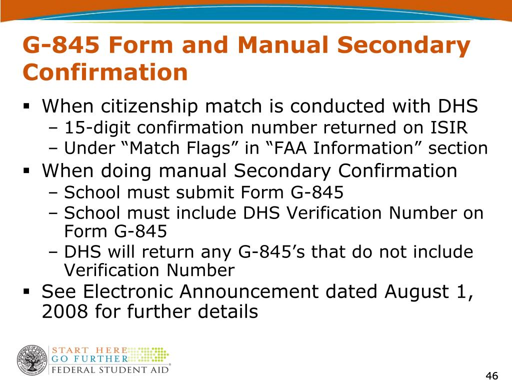 G-845 Form and Manual Secondary Confirmation