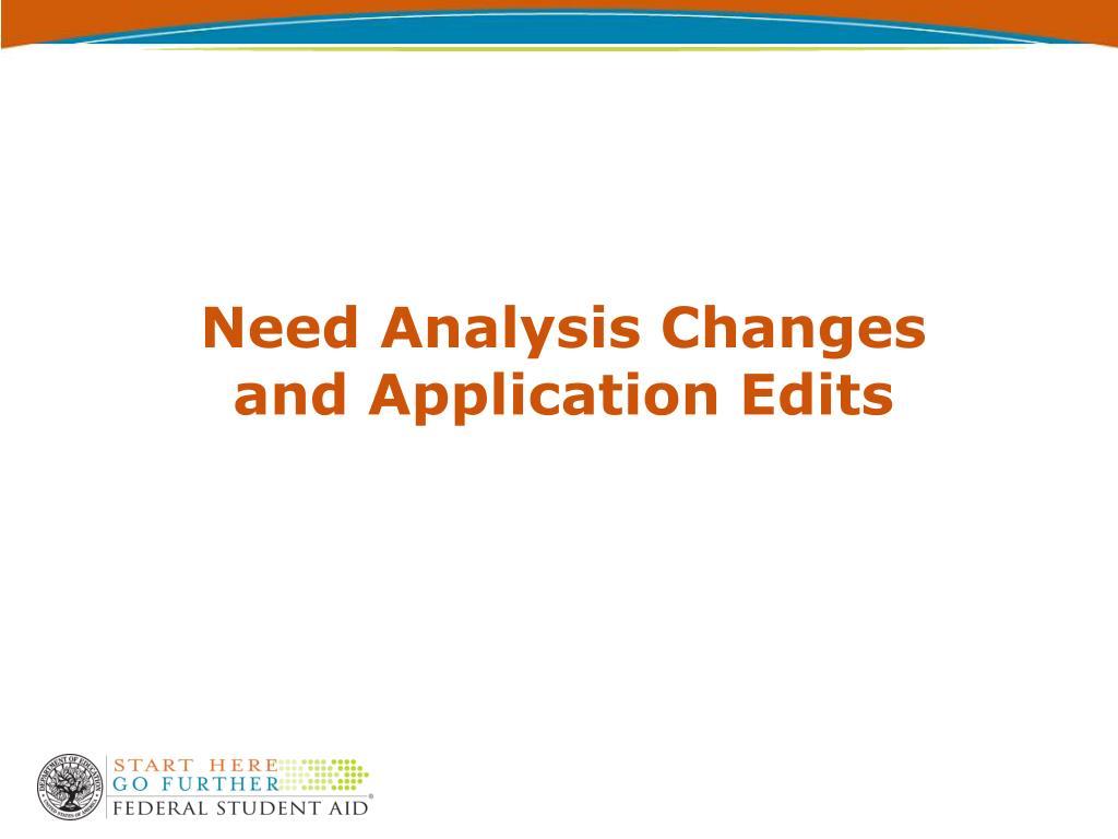 Need Analysis Changes