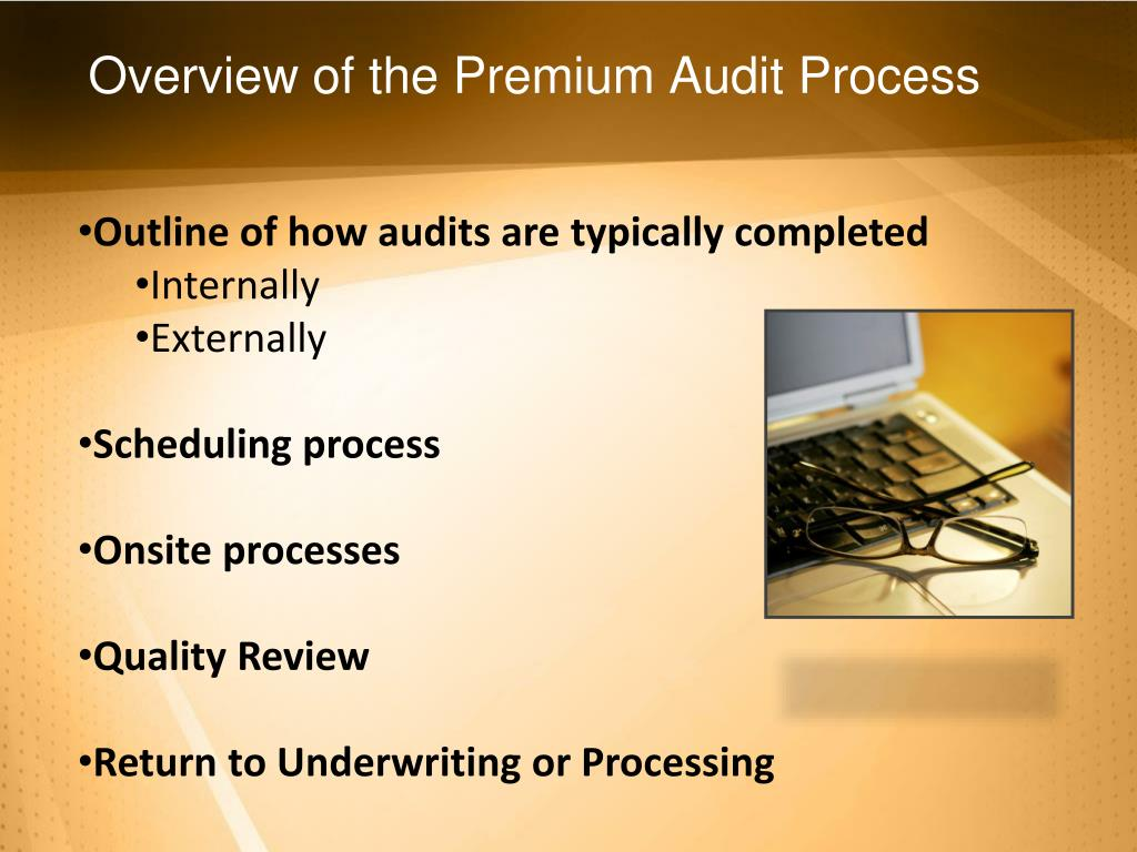 Overview of the Premium Audit Process