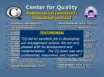 center for quality reference list selection consultant services