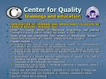 center for quality trainings and education14