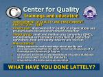 center for quality trainings and education15