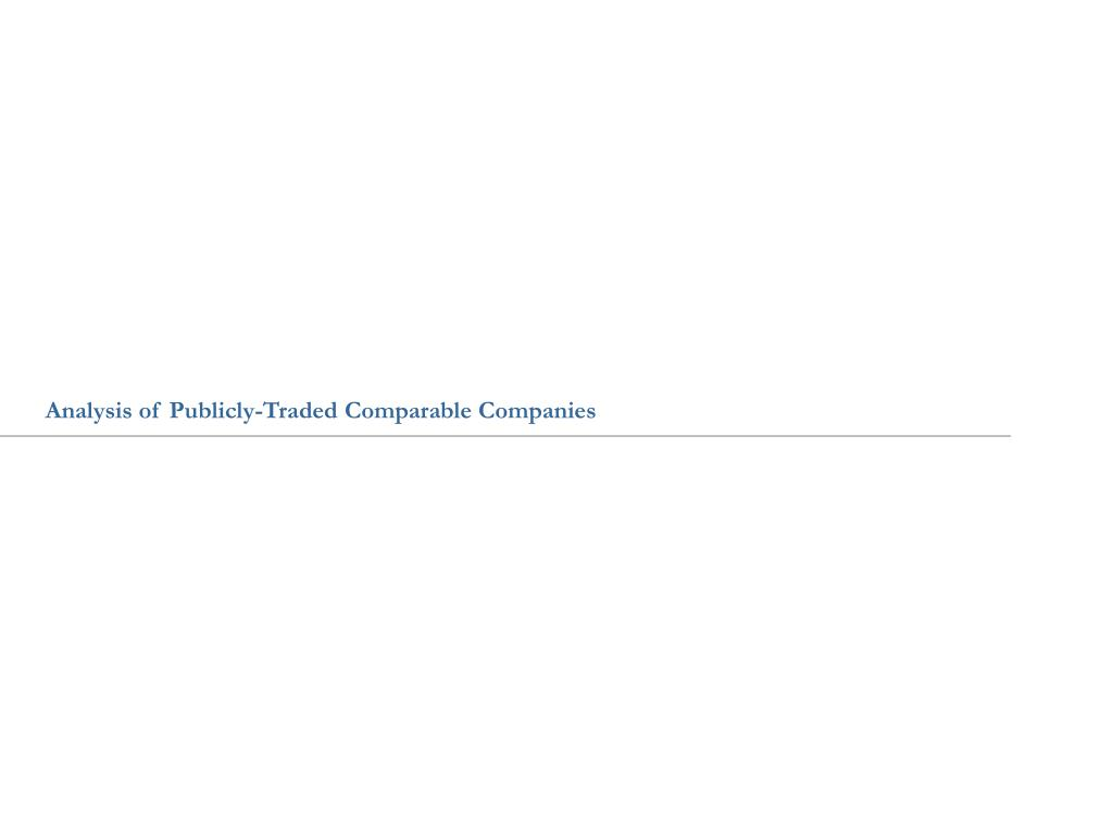 Analysis of Publicly-Traded Comparable Companies