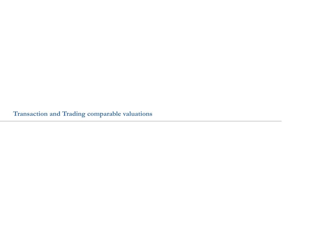 Transaction and Trading comparable valuations