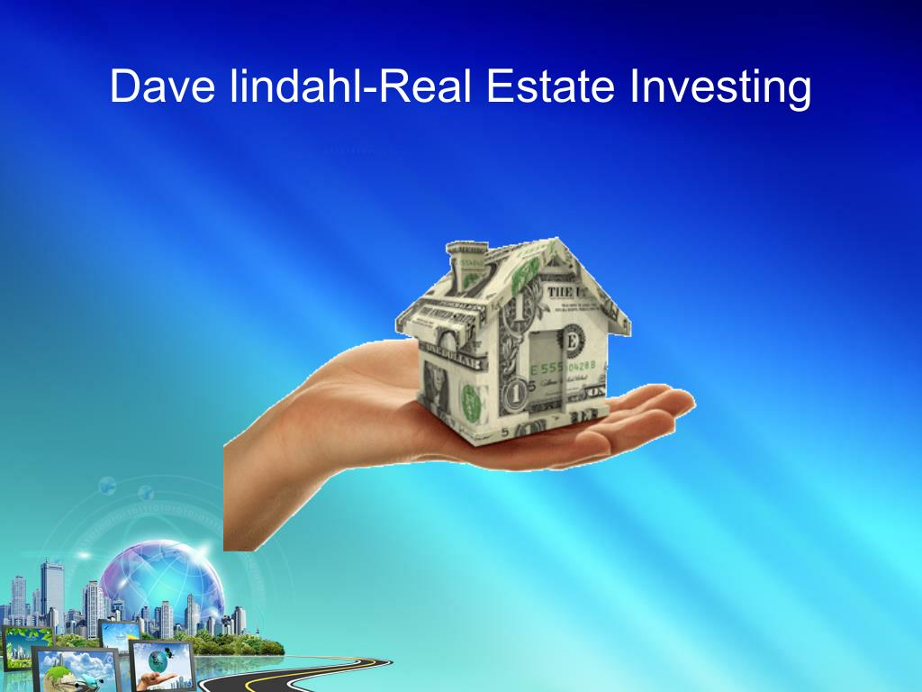 Dave lindahl-Real Estate Investing