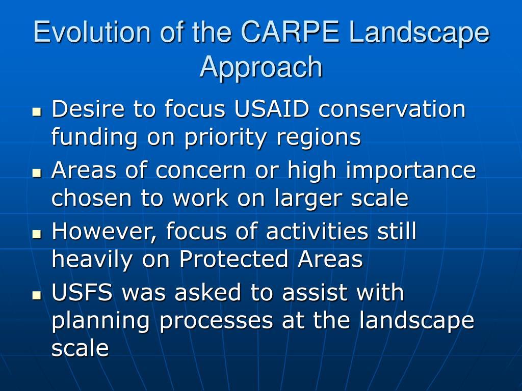 Evolution of the CARPE Landscape Approach