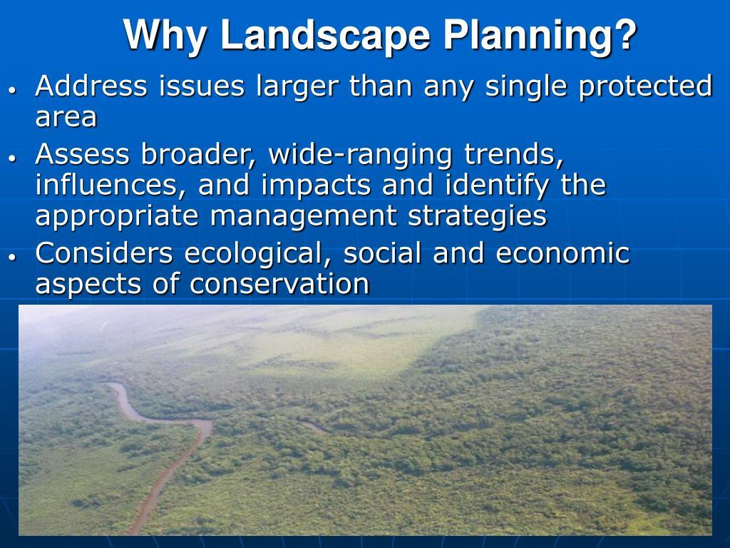 Why Landscape Planning?