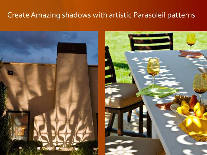 Create amazing shadows with artistic parasoleil patterns