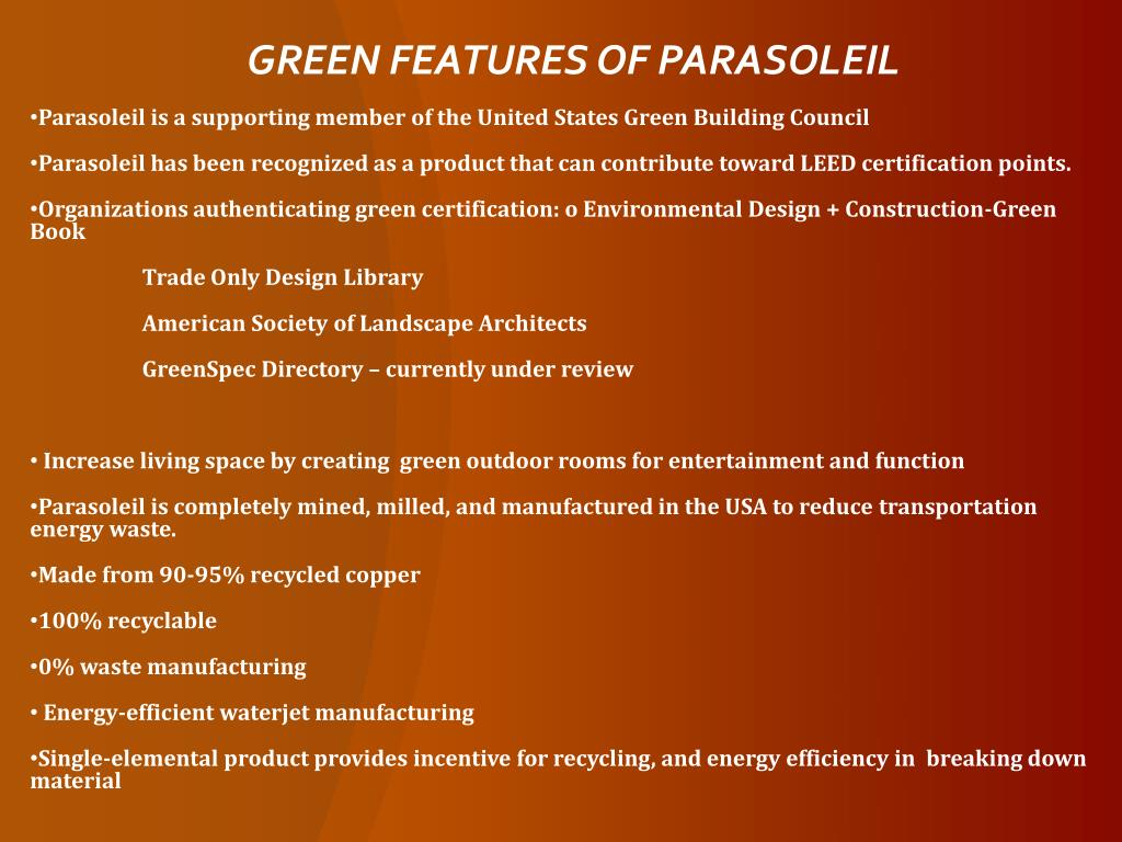 GREEN FEATURES OF PARASOLEIL
