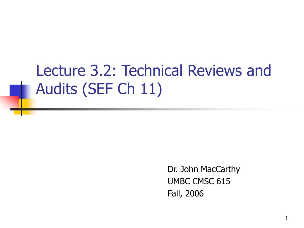 lecture 3 2 technical reviews and audits sef ch 11