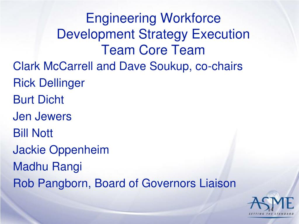 Engineering Workforce Development Strategy Execution Team Core Team