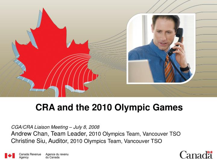 Cra and the 2010 olympic games