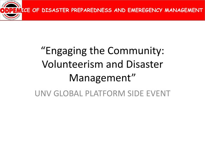 Engaging the community volunteerism and disaster management