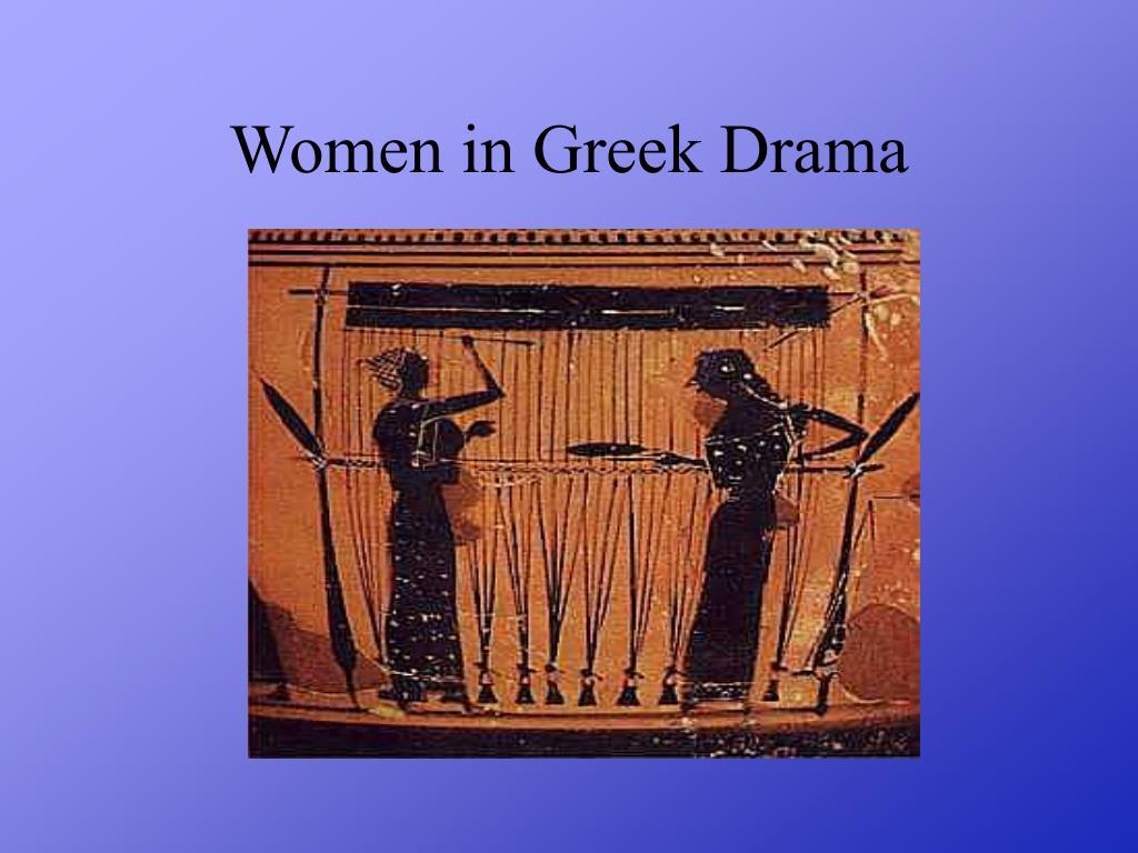 women in greek drama l.