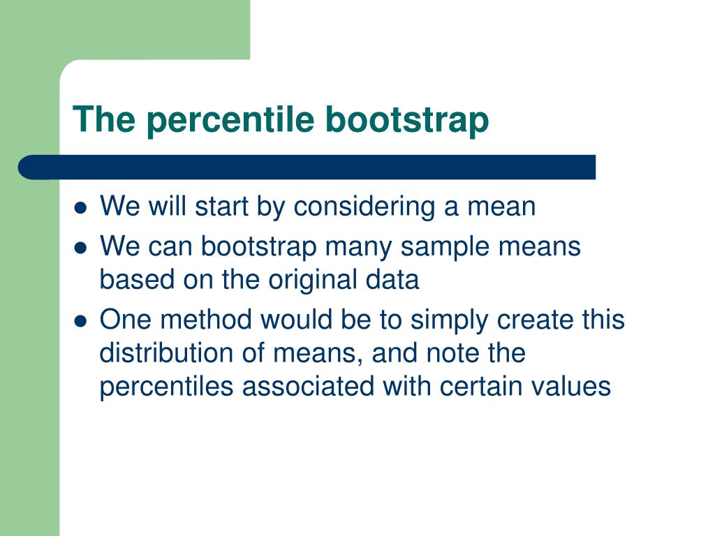 The percentile bootstrap