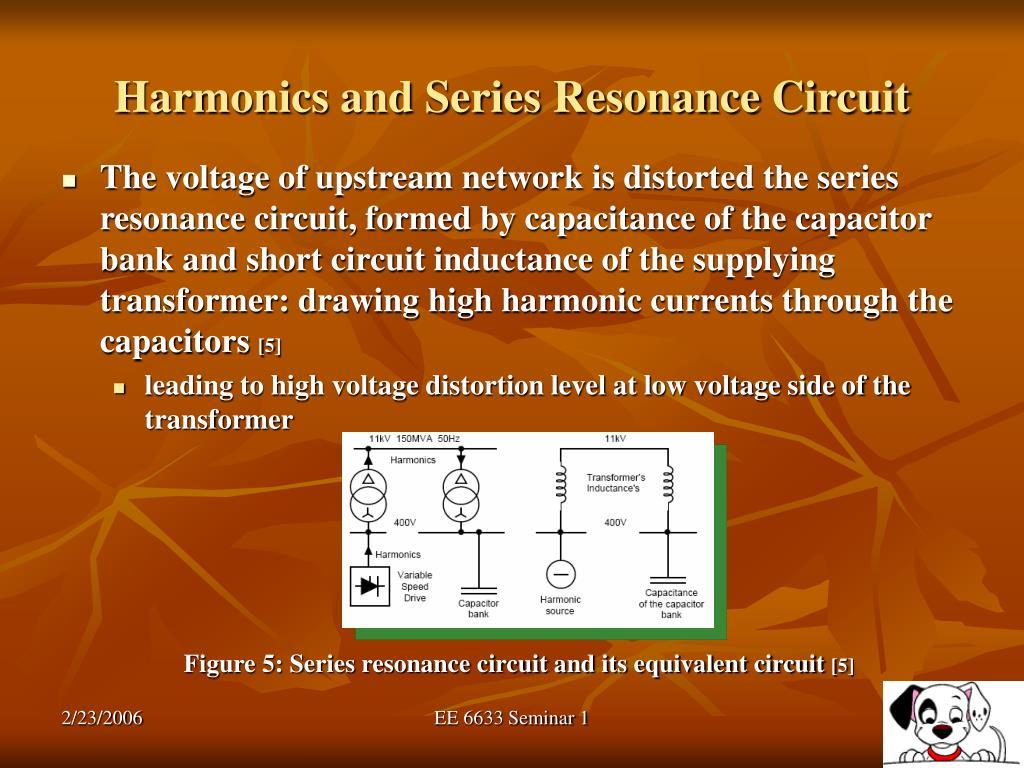 Harmonics and Series Resonance Circuit