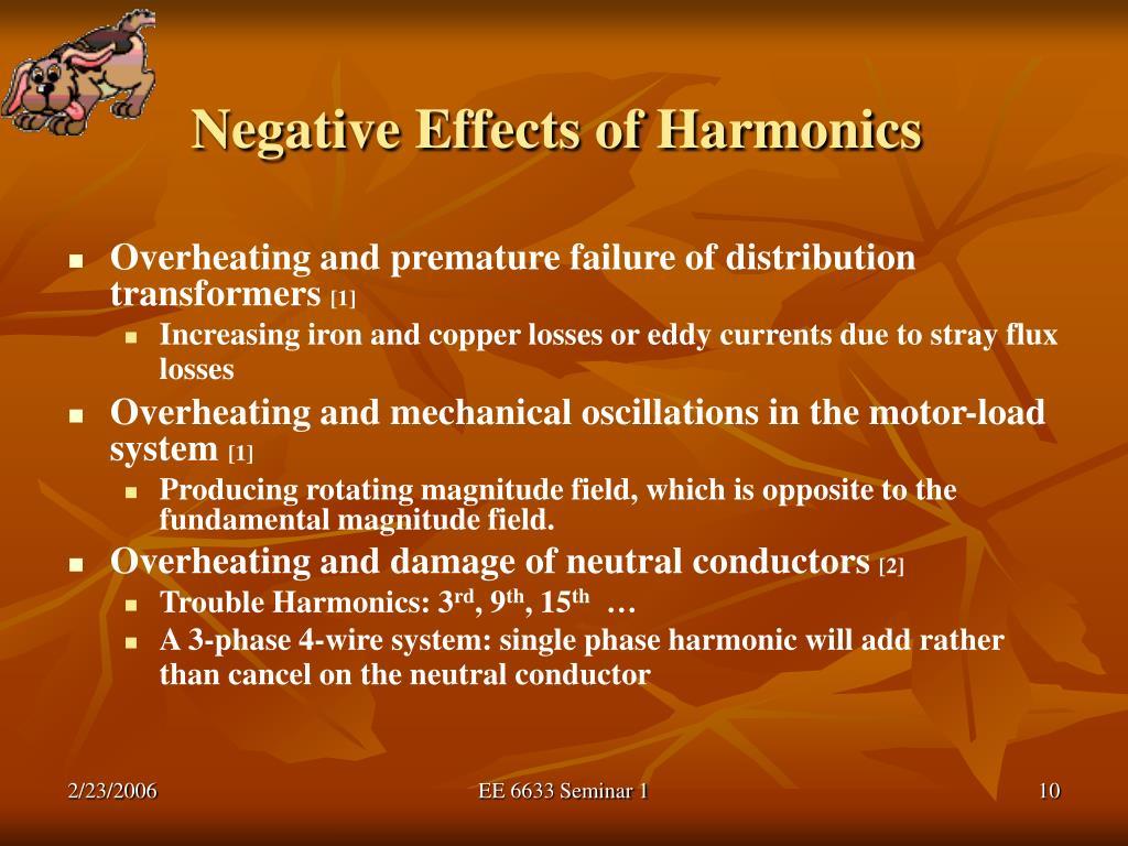 Negative Effects of Harmonics