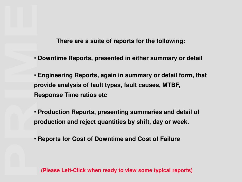 There are a suite of reports for the following: