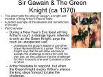sir gawain the green knight ca 1370