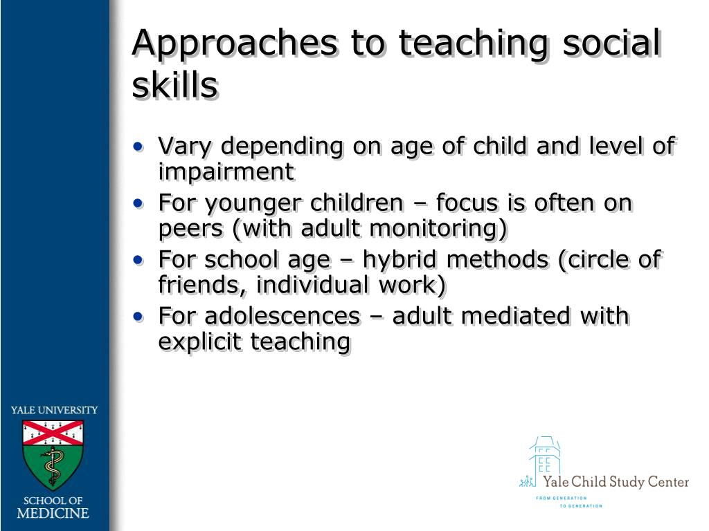 Approaches to teaching social skills