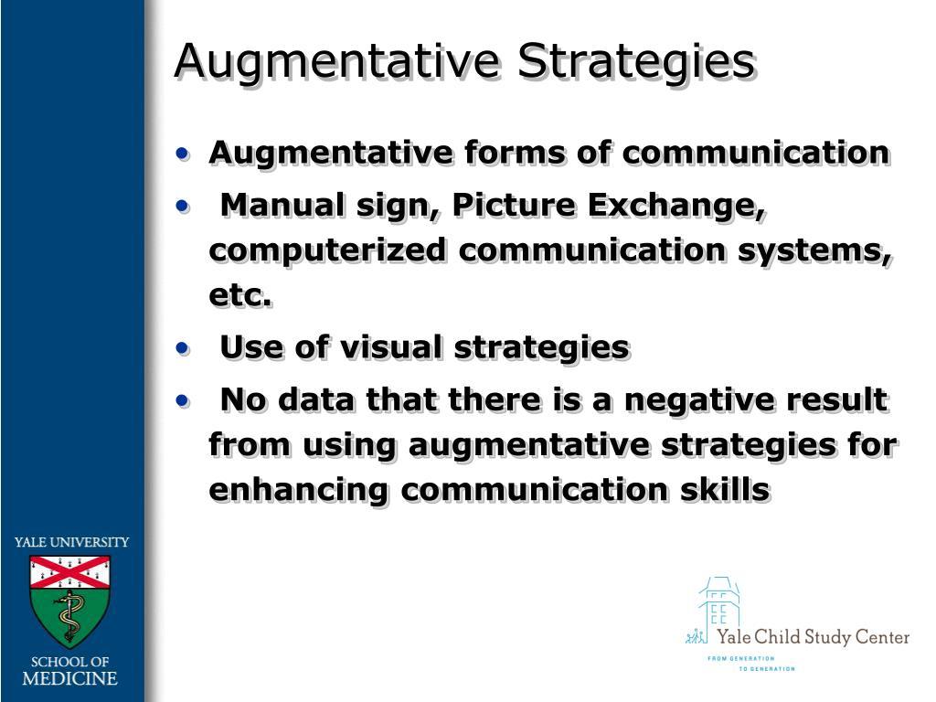 Augmentative Strategies