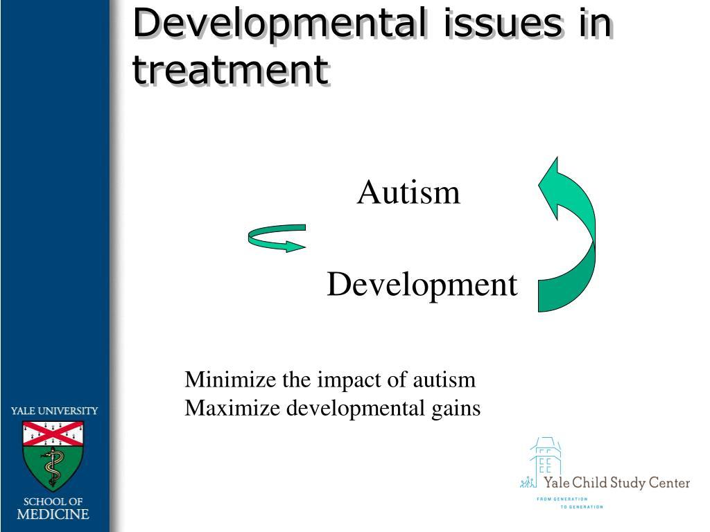 Developmental issues in treatment