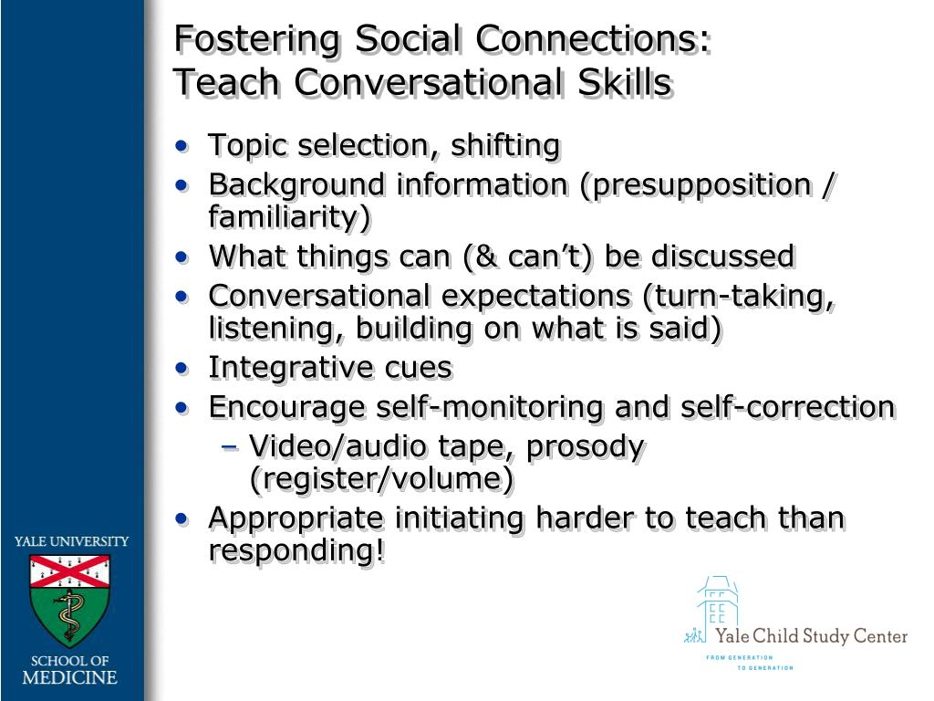 Fostering Social Connections: