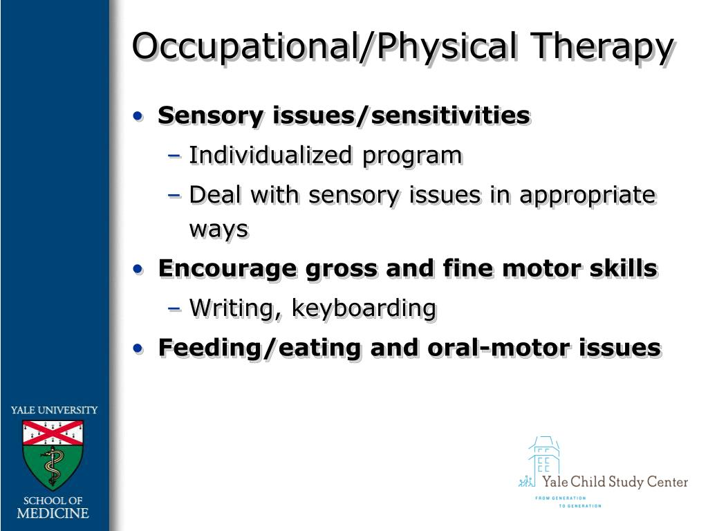 Occupational/Physical Therapy