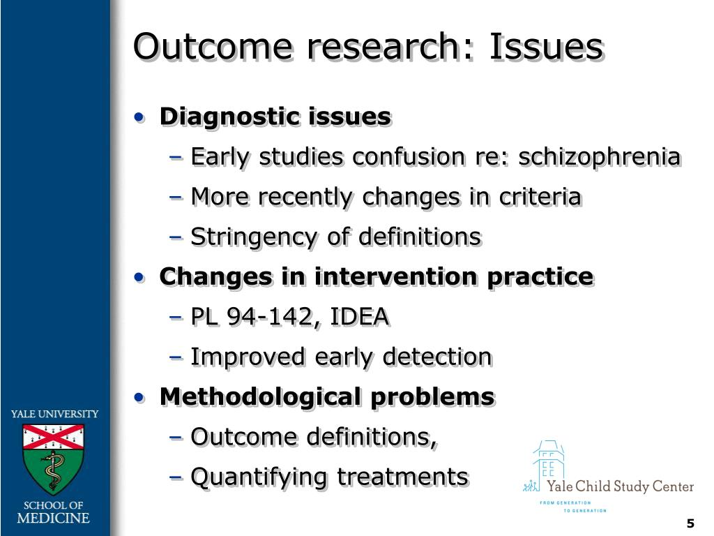 Outcome research: Issues