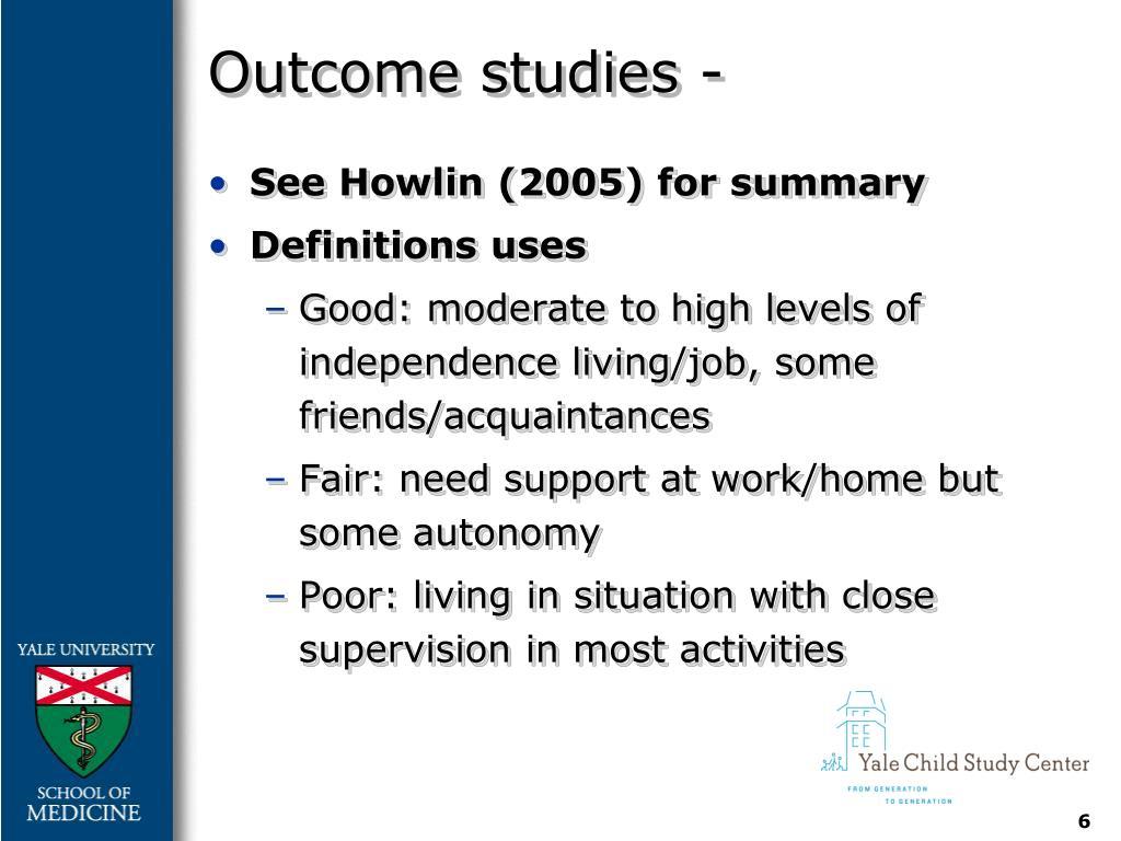 Outcome studies -