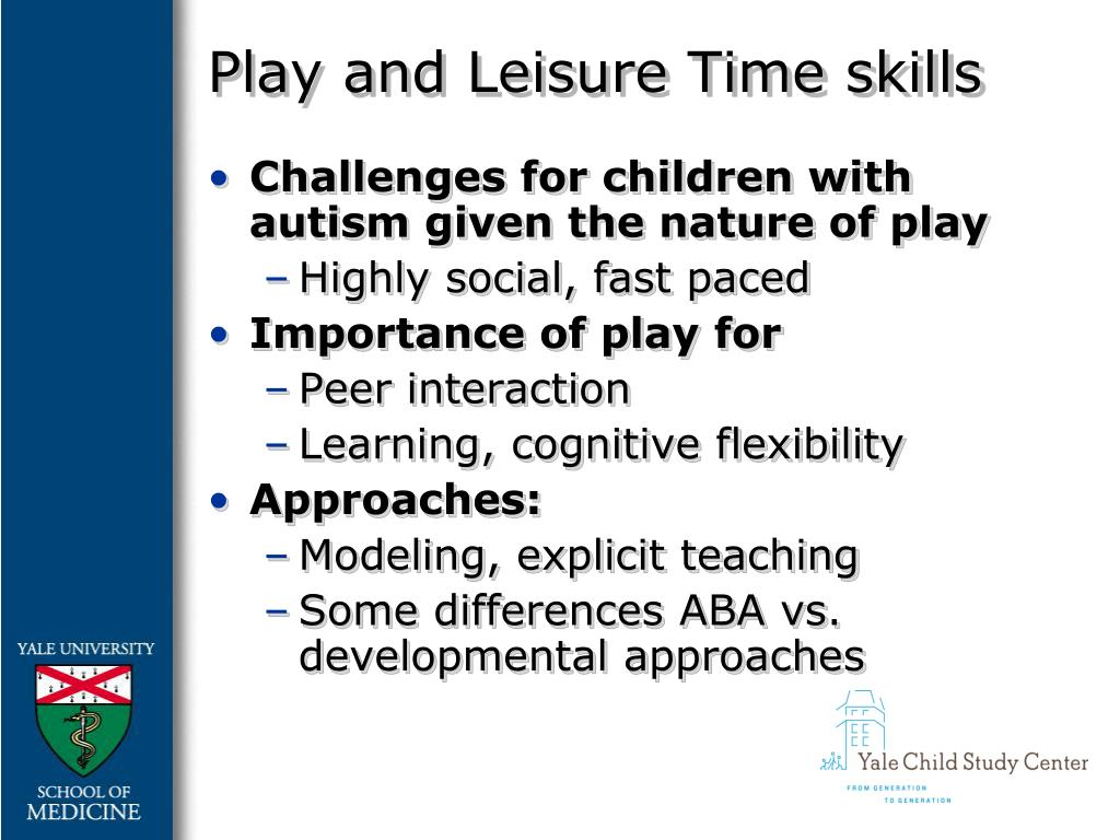 Play and Leisure Time skills