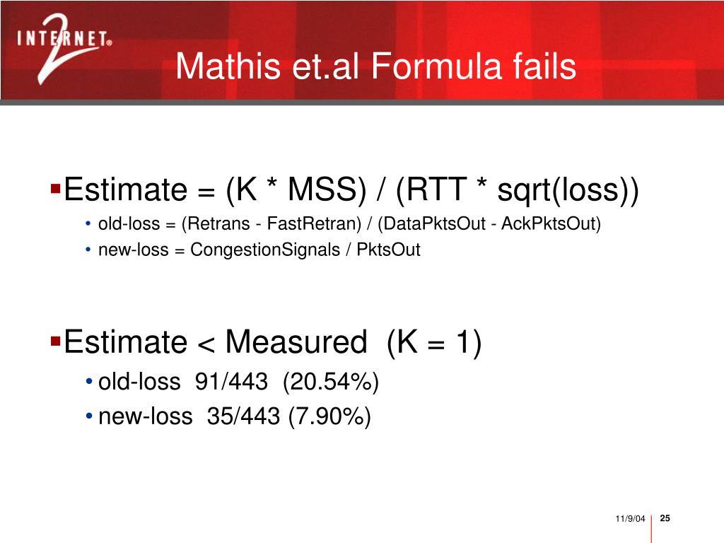 Mathis et.al Formula fails