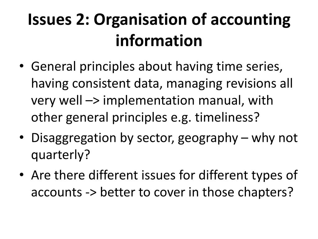 Issues 2: Organisation of accounting information