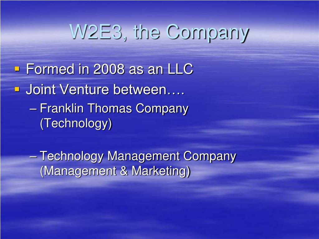W2E3, the Company