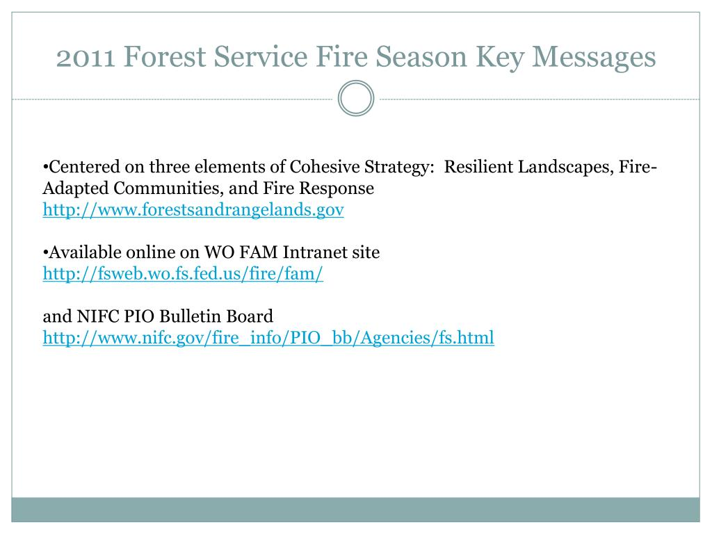 2011 Forest Service Fire Season Key Messages