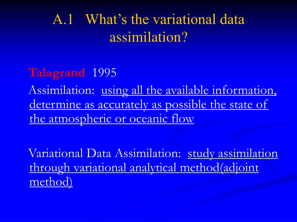A.1   What's the variational data assimilation?