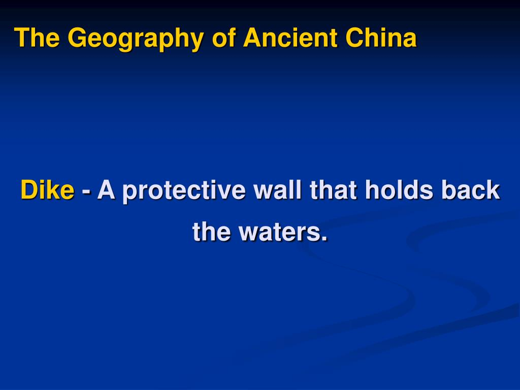 The Geography of Ancient China