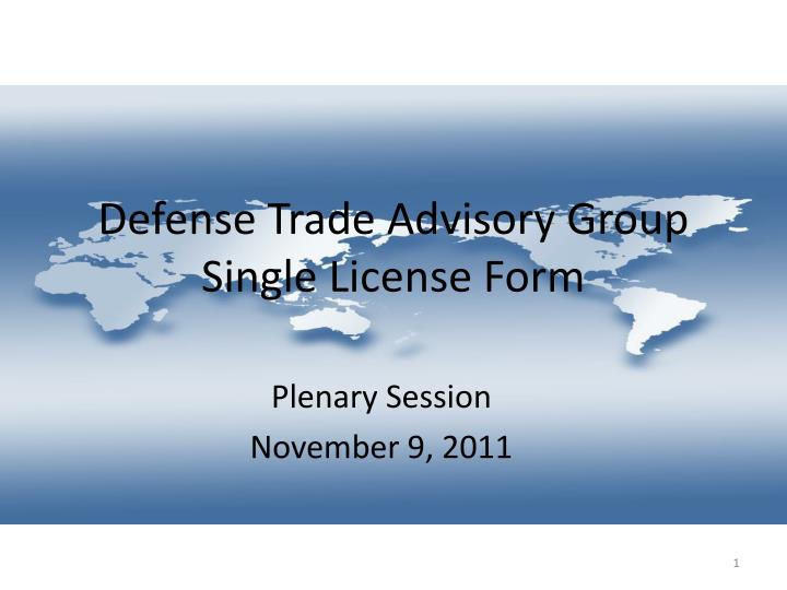 Defense trade advisory group single license form