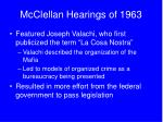 mcclellan hearings of 1963