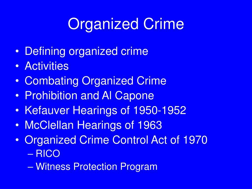 unit 7 organized crime Human rights violators & war crimes unit of the gambino and bonanno crime families indicted for of the gambino organized crime family of.