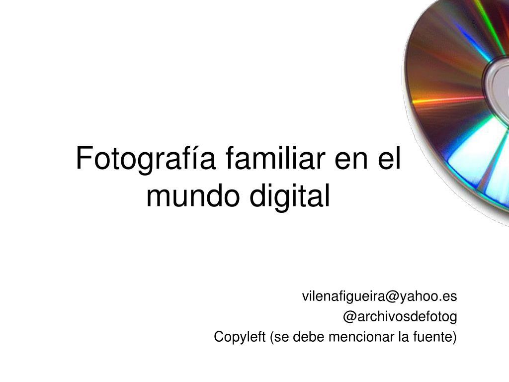 Fotografía familiar en el mundo digital