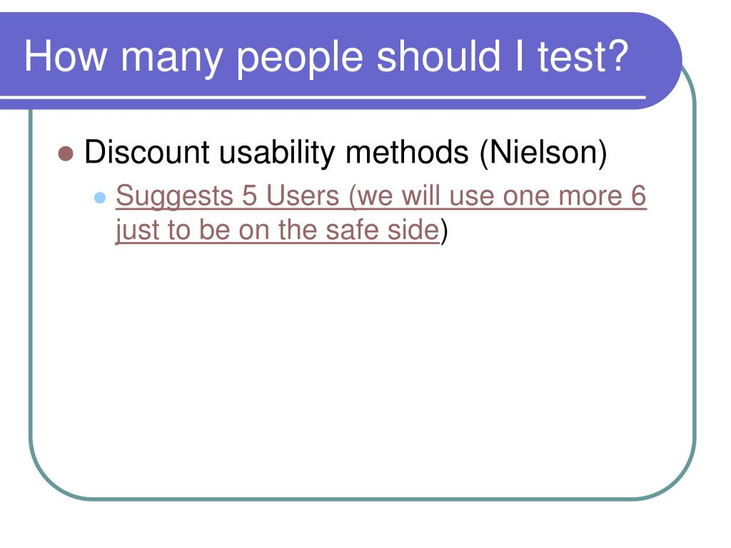 How many people should I test?