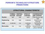 perrow s technology structure predictions