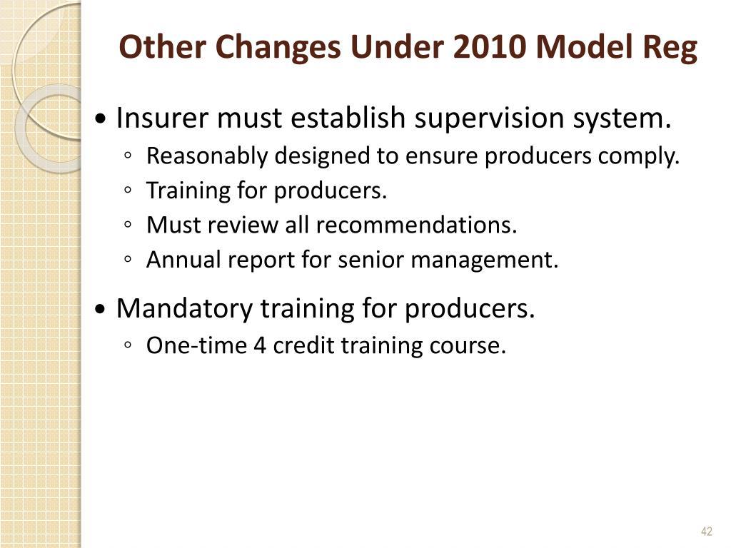Other Changes Under 2010 Model Reg
