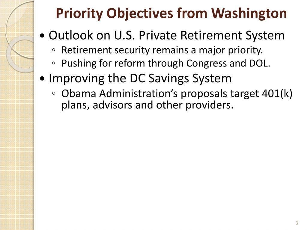 Priority Objectives from Washington
