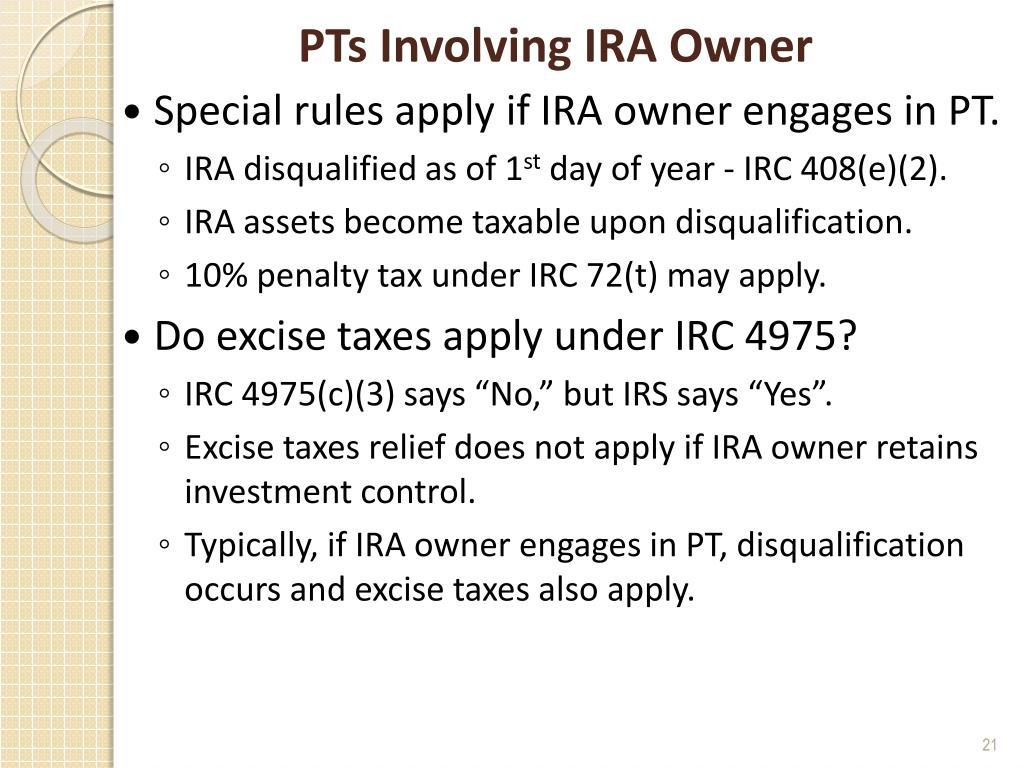 PTs Involving IRA Owner