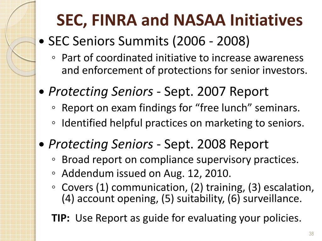 SEC, FINRA and NASAA Initiatives