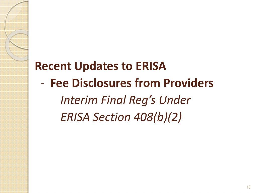Recent Updates to ERISA