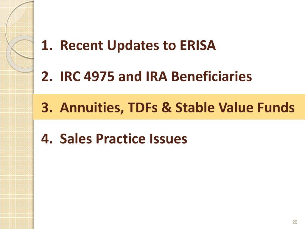 1.  Recent Updates to ERISA